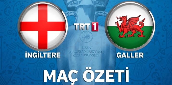 İngiltere 2 - 1 Galler genis mac ozeti