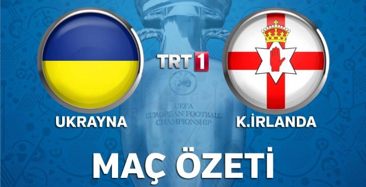 Ukrayna 0 - 2 Kuzey İrlanda genis mac ozeti