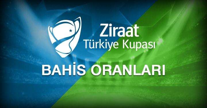 Türkiye Kupası Bahis Oranları