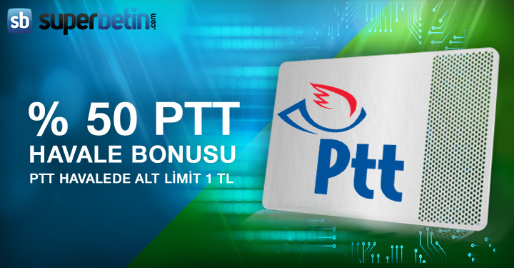 Superbetin PTT Havale Bonusu
