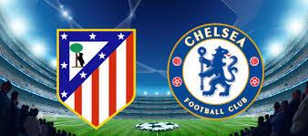 Atletico Madrid Chelsea Maçı