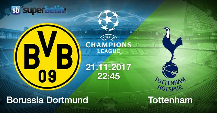 Borussia Dortmund Tottenham Maçı