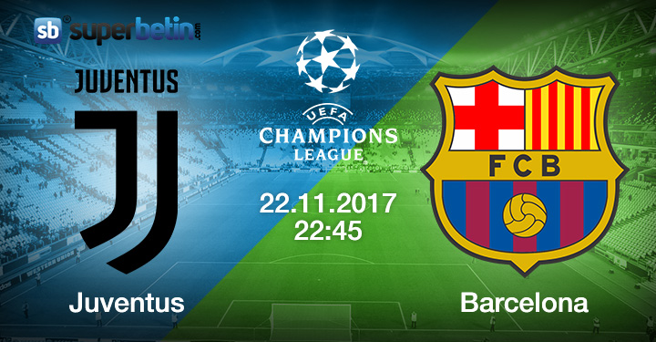Juventus Barcelona Maçı