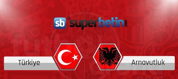 Türkiye Arnavutluk Maçı