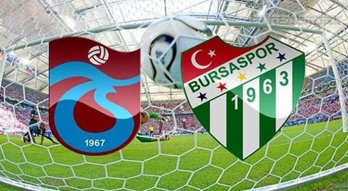 Trabzonspor Bursaspor Maçı