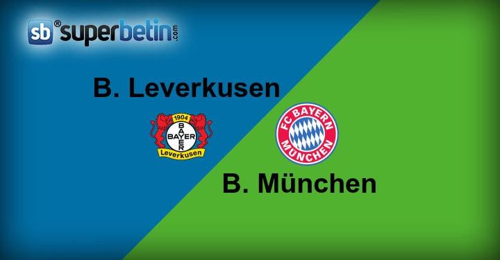 Bayer Leverkusen Bayern München Maçı Canlı İzle