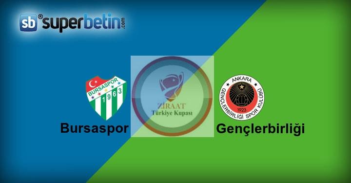 Bursaspor Gençlerbirliği Maçı Canlı İzle