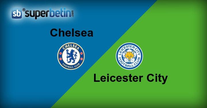 Chelsea Leichester City Maçı Canlı İzle