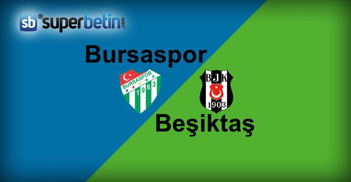 Bursaspor Beşiktaş Maçı Canlı İzle