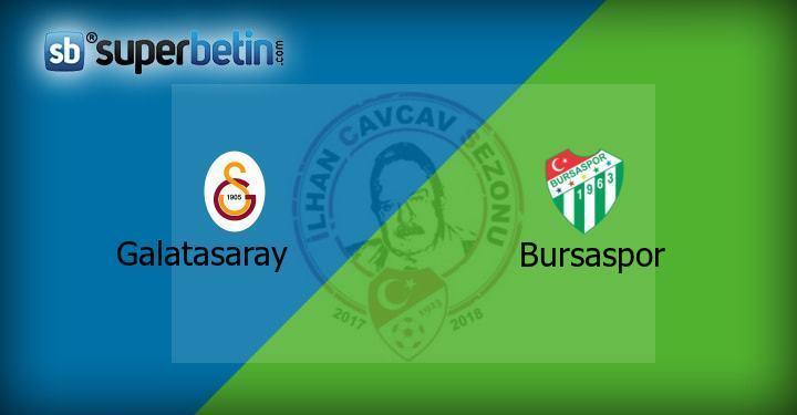 Galatasaray Bursaspor Maçı Canlı İzle