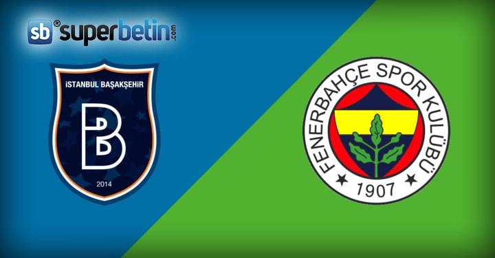 Başakşehir Fenerbahçe Maçı