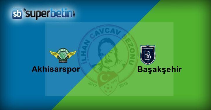 Akhisarspor Başakşehir Maçı Canlı İzle