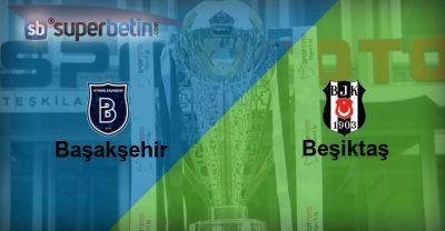 Başakşehir Beşiktaş Maçı Canlı İzle