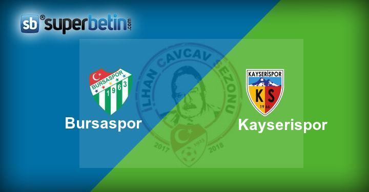 Bursaspor Kayserispor Maçı Canlı İzle