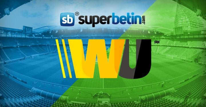 Western Union ile Bahis Sitelerine Para Yatırma Superbetin