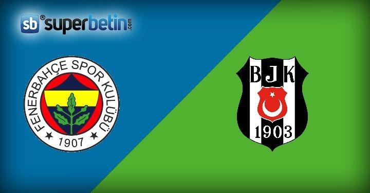 Fenerbahçe Beşiktaş Maçı