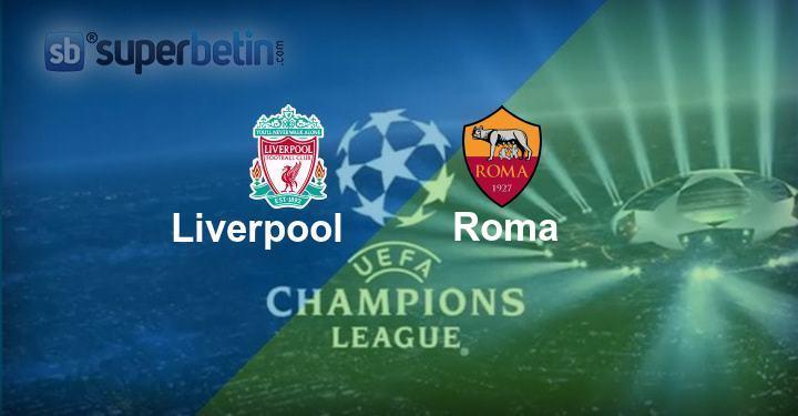 Liverpool Roma Maçı Canlı İzle