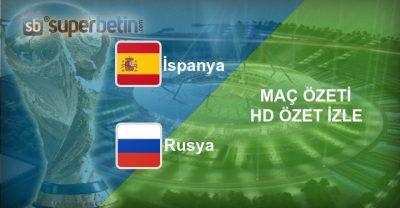 İspanya Rusya Maç Özeti