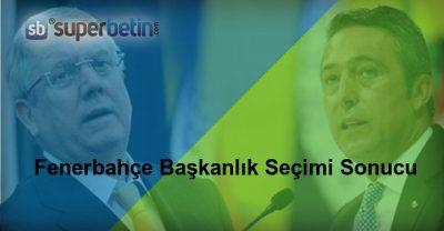 Fenerbahçe Başkanlık Seçimi Sonucu