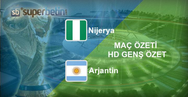 Nijerya Arjantin Maç Özeti