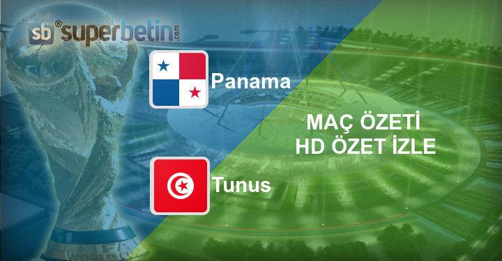 Panama Tunus Maç Özeti