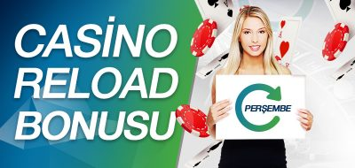 Casino Reload Bonusu