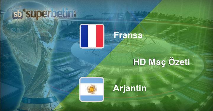Fransa Arjantin Maç Özeti
