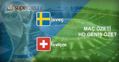 İsveç İsviçre Maç Özeti