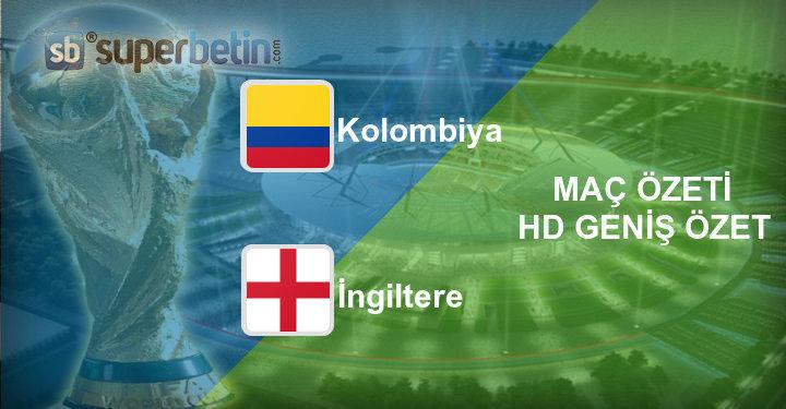 Kolombiya İngiltere Maç Özeti