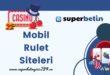 Mobil Rulet Siteleri