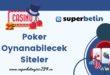 Poker Oynanabilecek Siteler