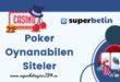 Poker Oynanabilen Siteler