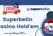 Superbetin Casino Hold'em
