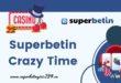 Superbetin Crazy Time