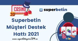 Superbetin Müşteri Destek Hattı 2021
