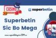 Superbetin Sic Bo Mega