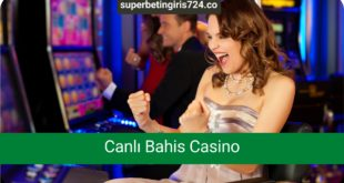 Canlı Bahis Casino