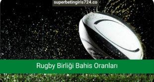 Rugby Birliği Bahis Oranları
